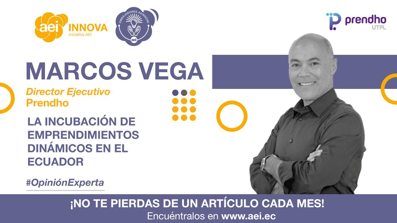 La incubación de emprendimientos dinámicos en el Ecuador